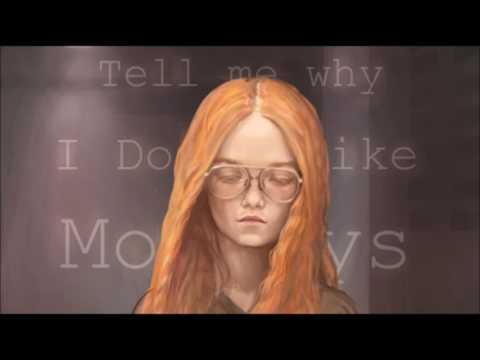 I don't like mondays - Tori Amos
