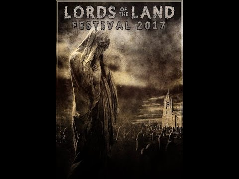 LORDS OF THE LAND FESTIVAL 2017 - OFFICIAL TRAILER - Glasgow, Scotland