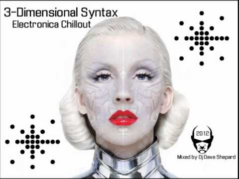 Chillout Electronic-3-DIMENSIONAL SYNTAX mixed by Dj Shepard