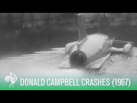Donald Campbell Killed in Water Speed Record Attempt