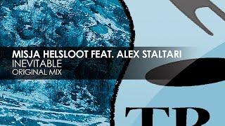 Misja Helsloot featuring Alex Staltari - Inevitable