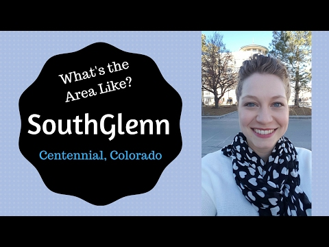 Area Overview: Southglenn - Centennial, Colorado