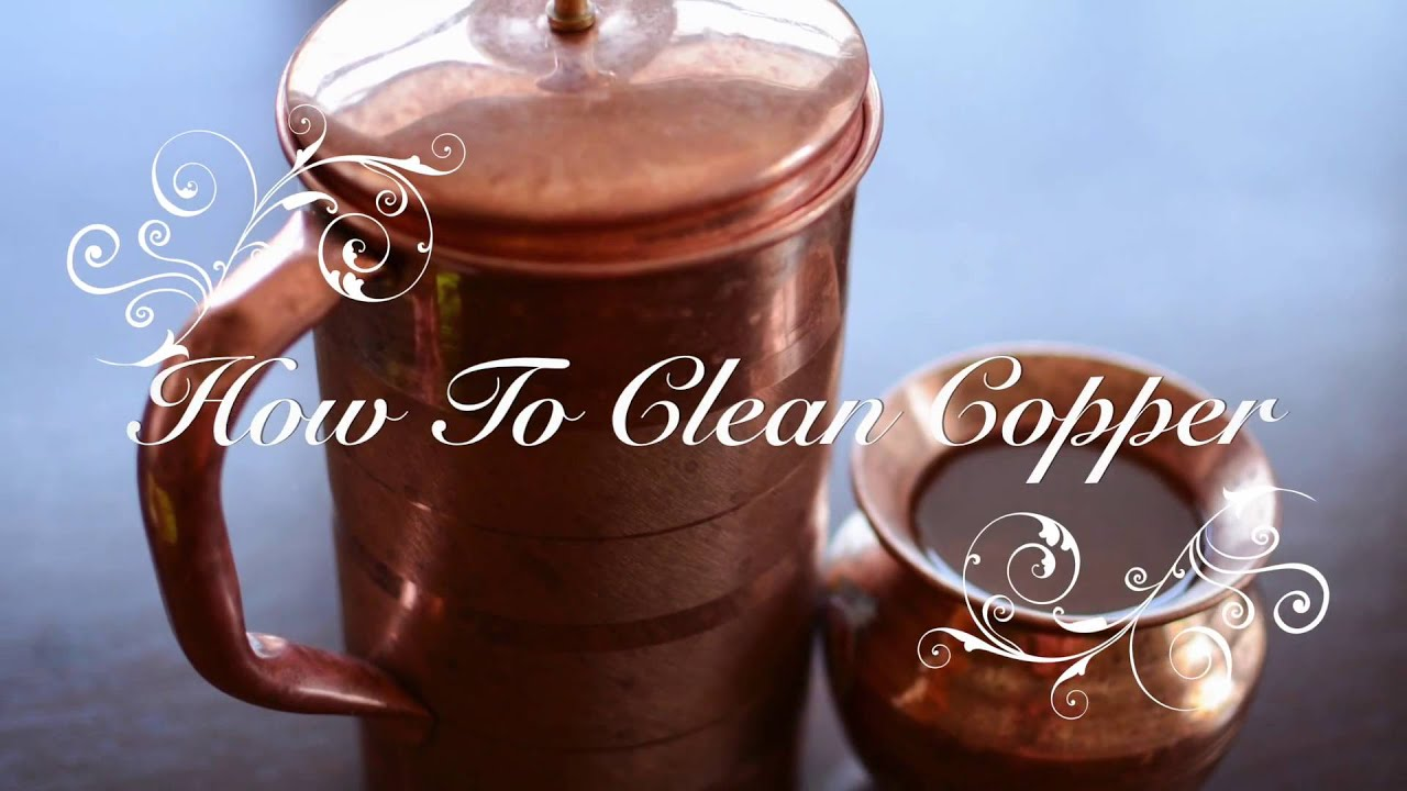 How to Clean Copper Vessel   YouTube