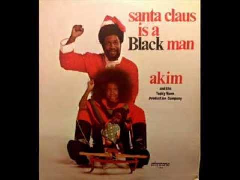 Akim & Teddy Vann - Santa Claus Is A Black Man
