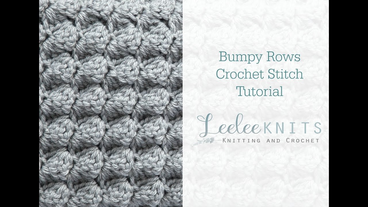 Bumpy Rows Crochet Stitch Viyoutube