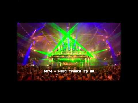MrM - Hard Trance Ep 06 Free Download