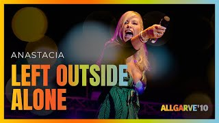 Anastacia - Left Outside Alone [remix] | Allgarve 2010 [019]