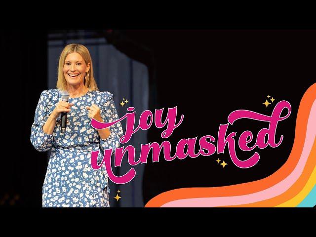 Joy Unmasked - Ps. Leanne Matthesius