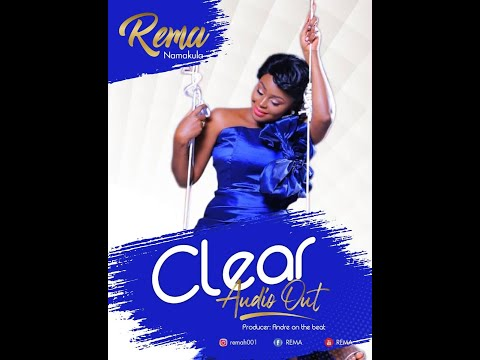Rema Namakula  CLEAR   New Ugandan Music 2020 HD