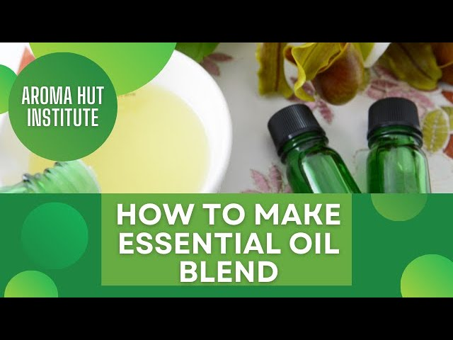 How To Make An Essential Oil Blend | Essential Oil Blending Course | Essential Oil Blends