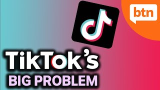 Tik Tok's Big Problem: How the App will be Changing – Today's Biggest News
