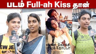 Ennai Nokki Paayum Thotta- Public Review | Dhanush | Megha Akash | GVM | Movie Review | Aadhan Tamil