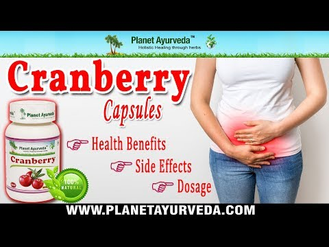 Cranberry Capsules Medicinal Properties, Health Benefits, Dosage & Side Effects