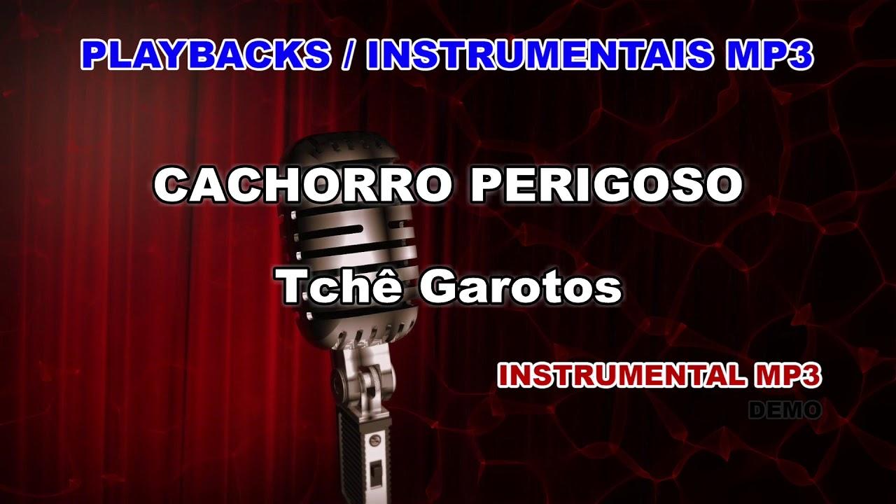 MP3 MUSICA CACHORRO BAIXAR PERIGOSO