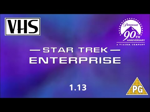 opening-to-star-trek:-enterprise-1.13-uk-vhs-(2002)