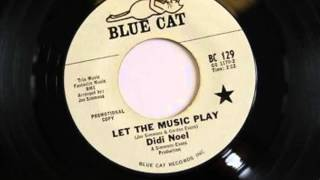 Didi Noel.  Let the music play . 1966.