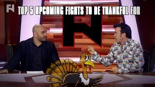 Happy Thanksgiving - Top 5 Upcoming Fights to Be Thankful For