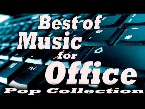 Best of Music for Office – Music At Work: Pop Collection