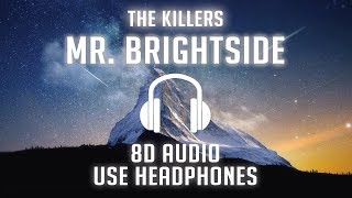 The Killers - Mr. Brightside (8D AUDIO) 🎧