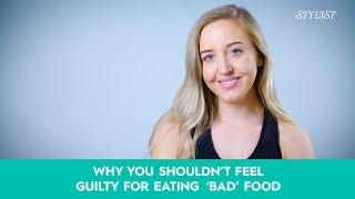 Lucy Mountain: Why you shouldn't feel guilty for eating 'Bad Food'
