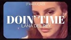 Lana Del Rey - Doin' Time [Legendado/Tradução]