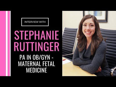 Stephanie Ruttinger, PA In OB/GYN - Maternal Fetal Medicine (High Risk Obstetrics)