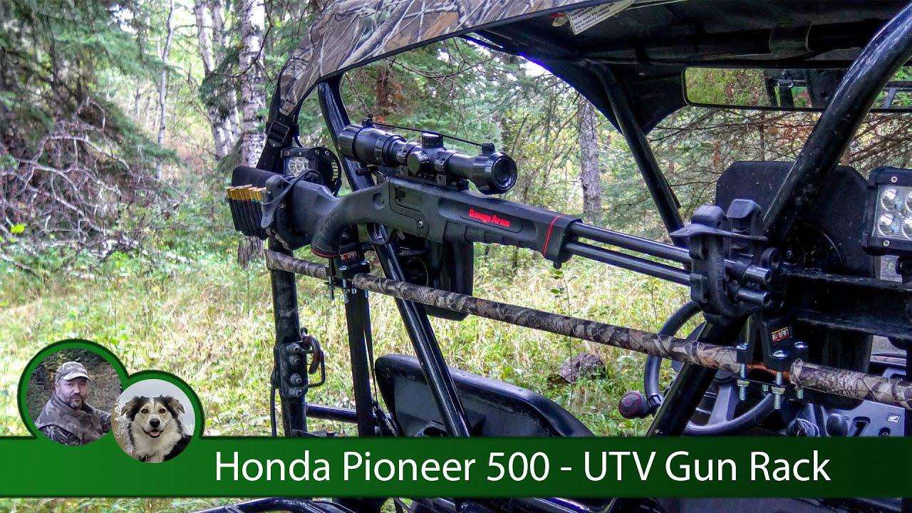 Honda Pioneer 500 Utv Gun Rack Youtube