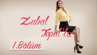 Zuhal Topal'la  1. Bölüm (HD)  |  23 Ağustos 2016