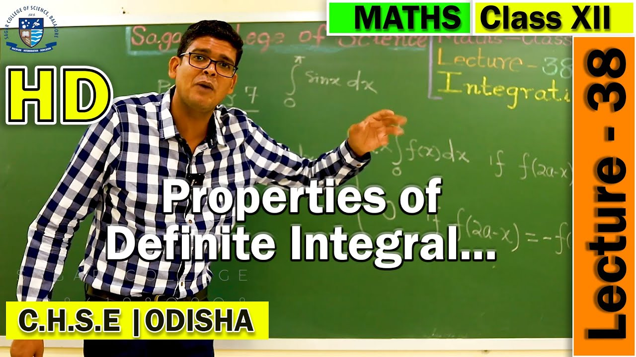 Integral Calculus | Lecture -38 | Properties of Definite integrals | Online Class