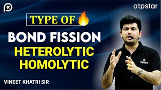 Homolytic and Heterolytic fission - IITJEE Concepts in Hindi