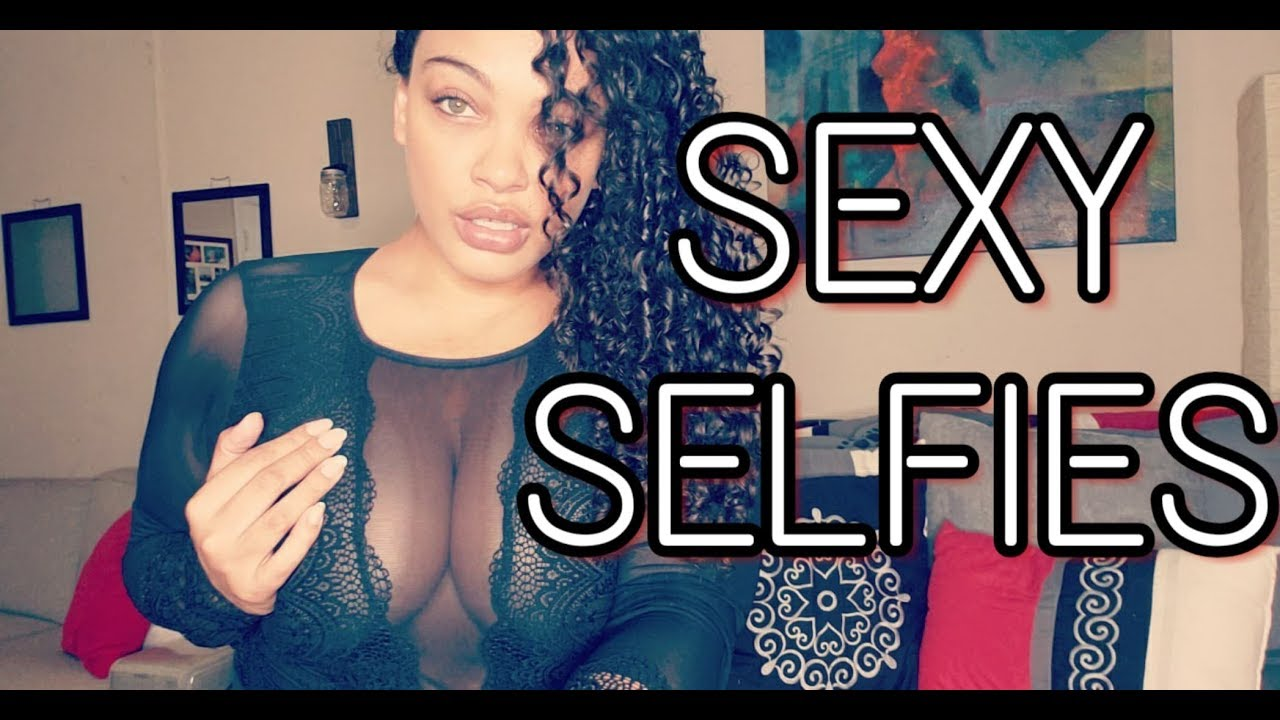 How to take a good sexy selfie