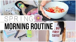 Morning Routine For Spring Break!