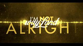 Baixar WAYLAND I'M NOT ALRIGHT OFFICIAL LYRIC VIDEO