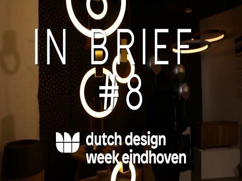 IN BRIEF #9  - Dutch Design Week  - DDW 2016