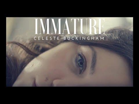 Celeste Buckingham - Immature