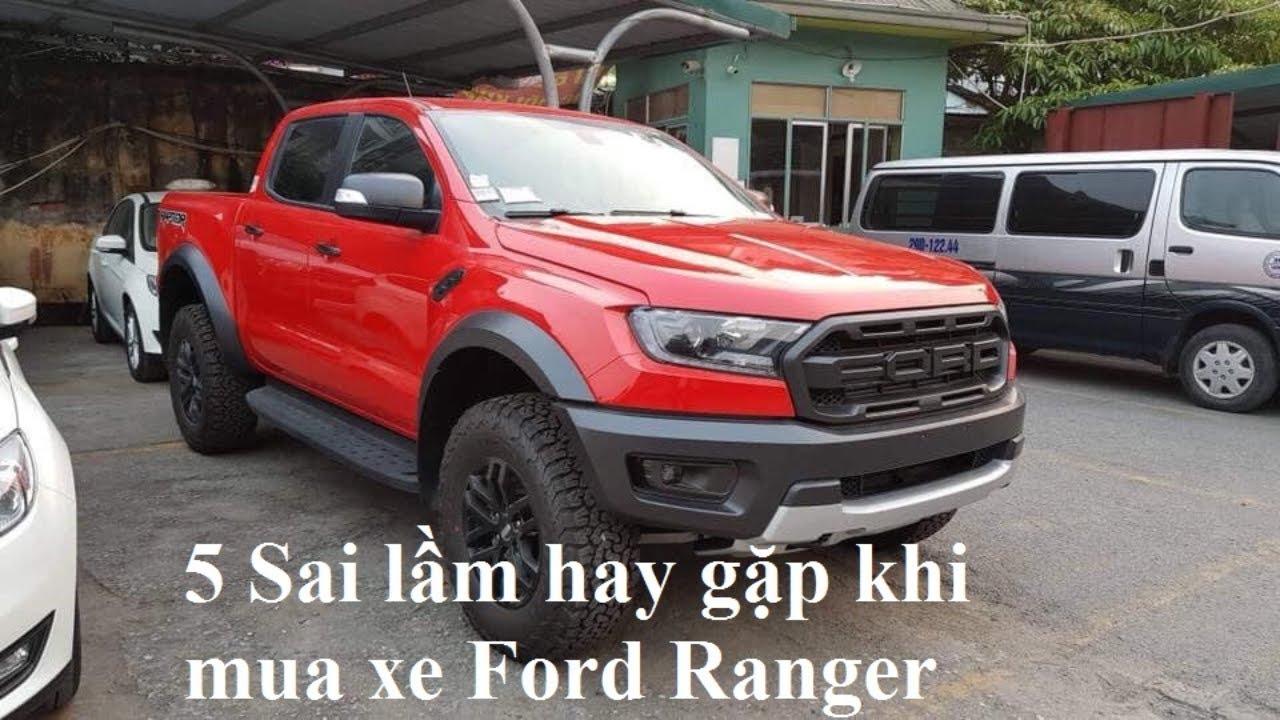 Kinh Nghiệm Mua xe ford ranger 5 sai lầm chết người khách hàng hay gap truoc khi mua xe ford  ranger