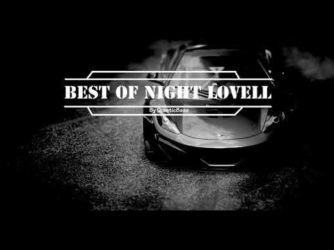 * NEW * BEST OF NIGHT LOVELL I Gangster Rap Car Music I