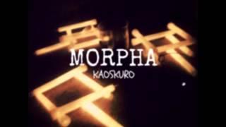 Morpha - Kaoskuro [TRABAJO COMPLETO] (2014)