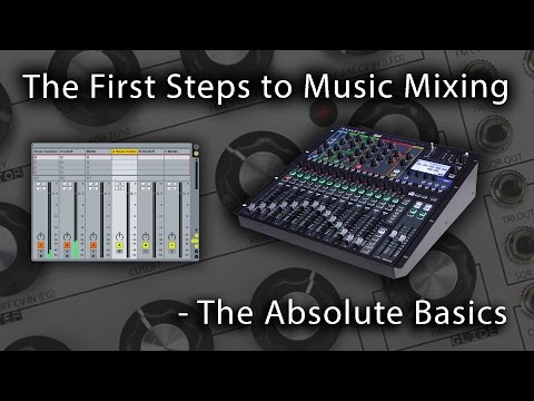 Music Mixing - The Absolute Basics