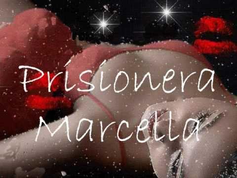 Marcella Bella - Prisionera