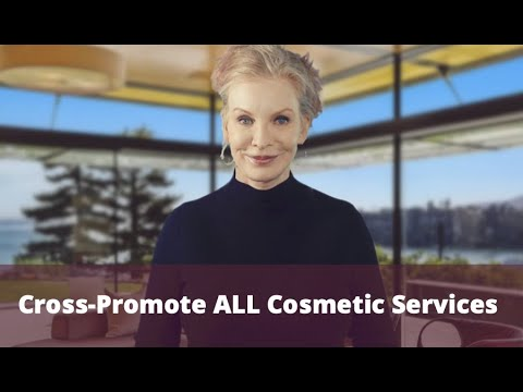 Cross Promote ALL Cosmetic Services