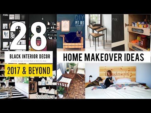 28 Home Makeover Ideas 2017