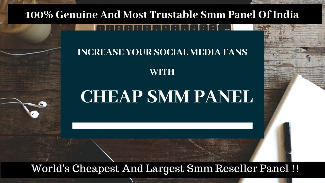 Cheapest And Best Smm Panel in India || Cheap SMM Panel || Cheapsmmpanel in