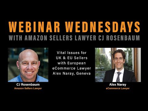 Vital Issues for UK & EU Sellers with European eCommerce Lawyer Alex Naray, Geneva