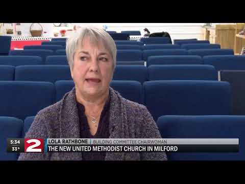 WKTV News Channel 2 - The New United Methodist Church in Milford