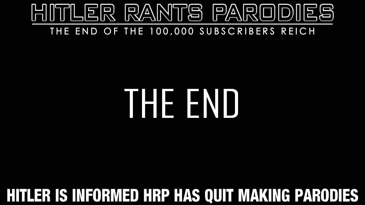 Hitler is informed HRP has quit making parodies