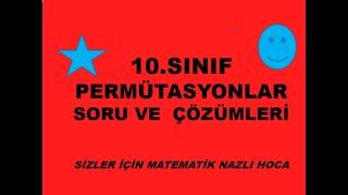 2018-2019 10.SINIF MATEMATİK  PERMÜTASYON SORU ÇÖZÜMLERİ