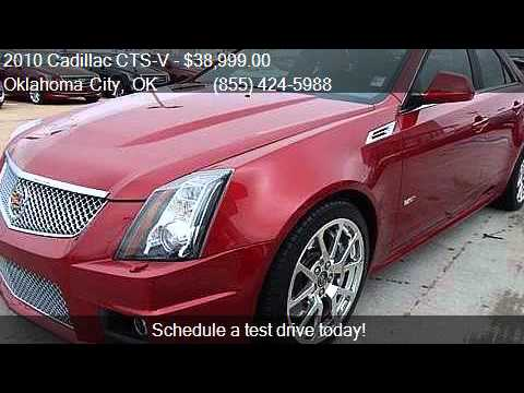 2010 Cadillac Cts V Base 4dr Sedan For Sale In Oklahoma City Youtube