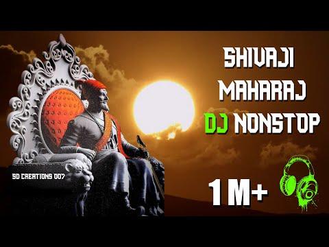 Shivaji Maharaj Dj Nonstop 2019