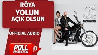 Röya - Yolun Açık Olsun - ( Official Audio )